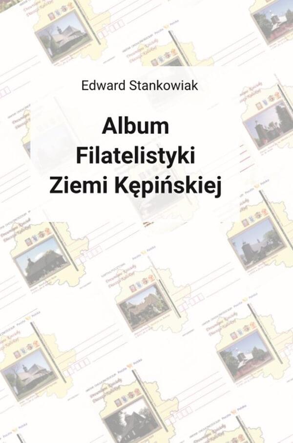 Album Filatelistyki Ziemi Kępińskiej