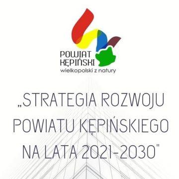 Strategia Rozwoju Powiatu Kępińskiego nalata 2021-2030 – ANKIETA